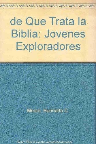 9781560633259: de Que Trata la Biblia: Jovenes Exploradores (Spanish Edition)
