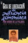 9781560633747: Guia de Liberacion, Influencia Demoniaca (Spanish Edition)