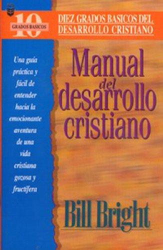 Manual Del Desarrollo Cristiano: Bright, Bill