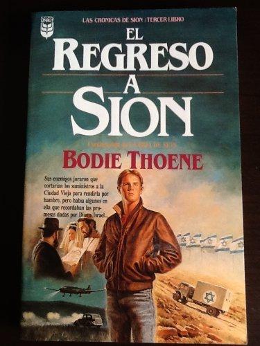El Regreso a Sion: Bodie Thoene; Brock Thoene