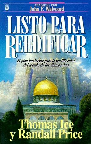 9781560635147: Listo Para Reedificar: El Plan Inminente Para La Reedificacion del Templo de Los Ultimos Dias (Spanish Edition)