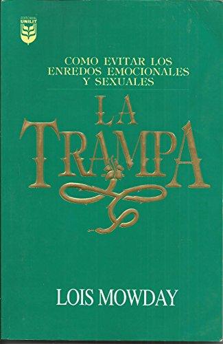 La Trampa (Spanish Edition): Mowday, L., Rabey