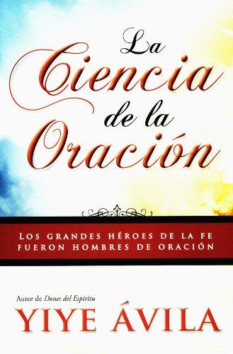9781560636335: La ciencia de la oración/ The Science of Prayer (Spanish Edition)