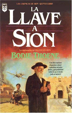 9781560636847: La Llave A Sion (Cronicas de Sion) (Spanish Edition)