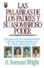 9781560637059: Las Palabras de los Padres y su Asombroso Poder (Spanish Edition)