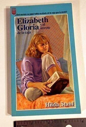 Elizabeth Gloria y el secreto de la caja (9781560637240) by Hilda Stahl