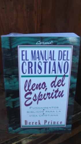 9781560637455: El Manual del Cristiano Lleno del Espiritu (Spanish Edition)