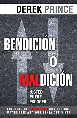 9781560637462: Bendición o maldición/ Blessing or Curse: Usted Puede Escoger/ You Can Choose
