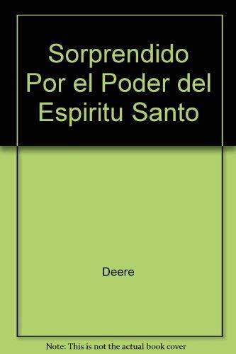 9781560637530: Sorprendido Por el Poder del Espiritu Santo (Spanish Edition)