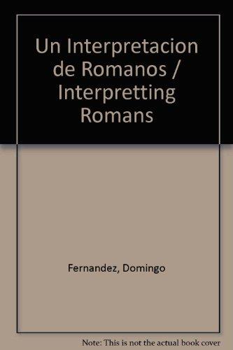 9781560639176: Un Interpretacion de Romanos / Interpretting Romans (Spanish Edition)