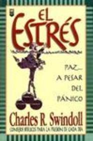 9781560639251: El Estres: Paz a Pesar Del Panico