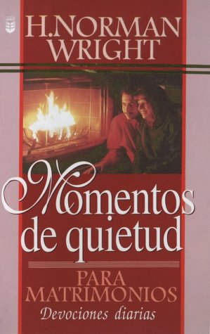 Momentos de Quietud Para Matrimonios: Quiet Times: Wright, N., Wright,