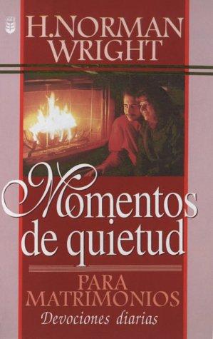 Momentos de Quietud Para Matrimonios: Quiet Times for Couples (Spanish Edition): N. Wright