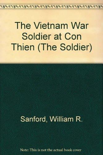 The Vietnam War Soldier at Con Thien: Sanford, William R.,