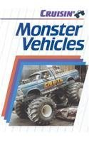 Monster Vehicles (Cruisin' (Capstone)): Atkinson; E. J.