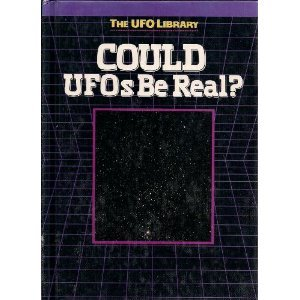 9781560650935: Could UFOs Be Real? (The UFO Library)