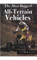 9781560652182: The Most Rugged All-Terrain Vehicles (Wheels)