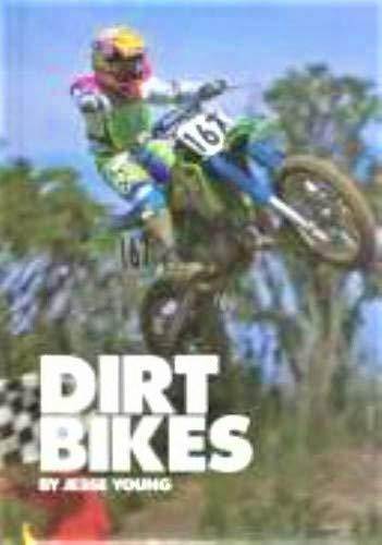 9781560652267: Dirt Bikes (Motorcycles)