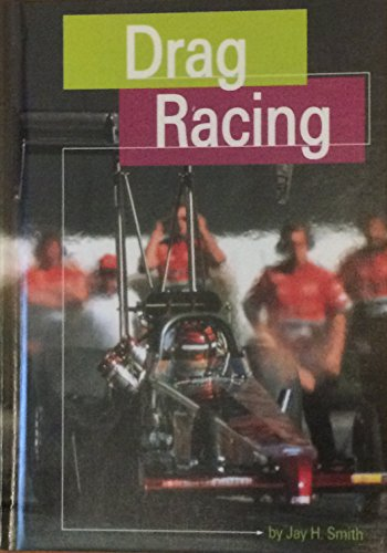 Drag Racing (MotorSports): Smith, Jay H.