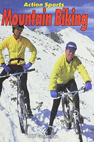 Mountain Biking (Action Sports (Capstone)) (1560652349) by Gutman, Bill