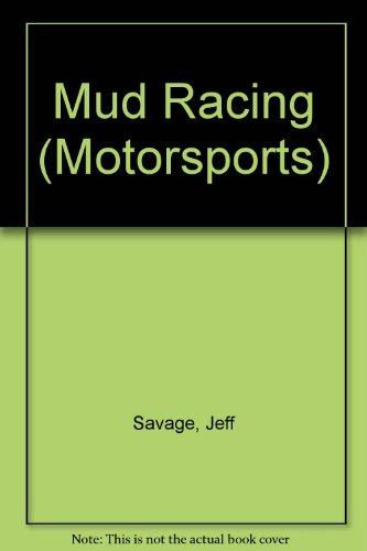 Mud Racing: Jeff Savage