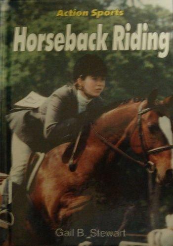 9781560652632: Horseback Riding (Action Sports)