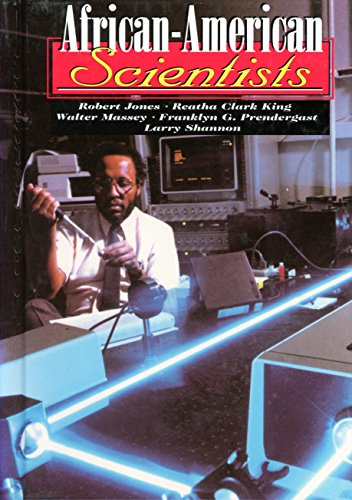 9781560653585: African-American Scientists: Robert Jones, Reatha Clark King, Walter Massey, Franklyn G. Prendergast, Larry Shannon (Short Biographies)