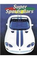 9781560653677: Super Sports Cars (Rollin')