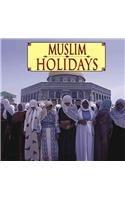 9781560654599: Muslim Holidays (Ethnic Holidays)