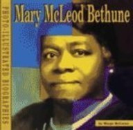 9781560655152: Mary McLeod Bethune: A Photo-Illustrated Biography (Photo-Illustrated Biographies)
