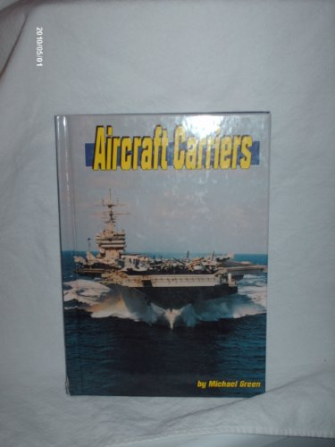 Aircraft Carriers (Land and Sea): Michael Green