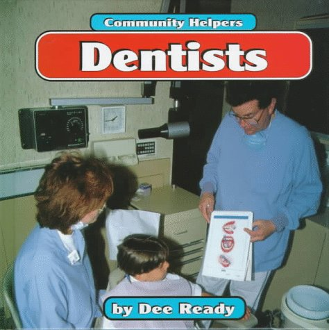 9781560655589: Dentists (Community Helpers)