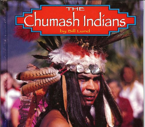 9781560655626: The Chumash Indians (Native Peoples)