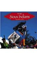 9781560655633: The Sioux Indians (Native Peoples)