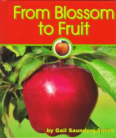 9781560655848: From Blossom to Fruit (Apples)