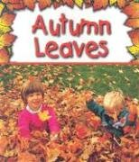 Autumn Leaves (Preparing for Winter): Saunders-Smith, Gail
