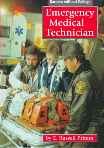 Emergency Medical Technician (Careers Without College)