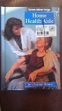 9781560657040: Home Health Aide (Careers Without College)