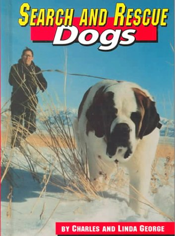 9781560657538: Search and Rescue Dogs (Dogs at Work)