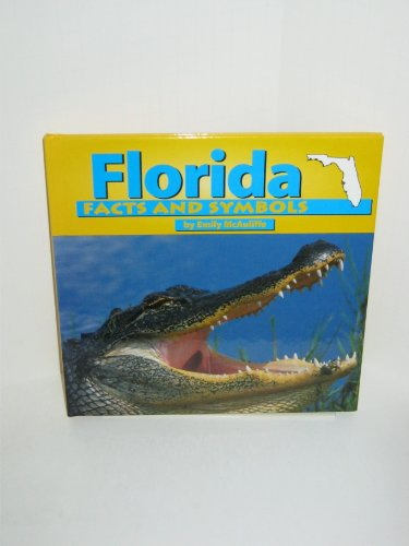 9781560657651: Florida Facts and Symbols (The States & Their Symbols (Before 2003))