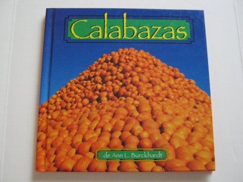 Calabazas (Alimentos) (Spanish Edition): Ann L. Burckhardt