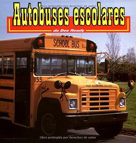 9781560657927: Autobuses escolares (Transportes) (Spanish Edition)