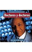 Doctores y doctoras (Servidores comunitarios) (Spanish Edition): Dee Ready