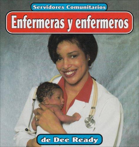 9781560658016: Enfermeras y enfermeros (Servidores comunitarios) (Spanish Edition)