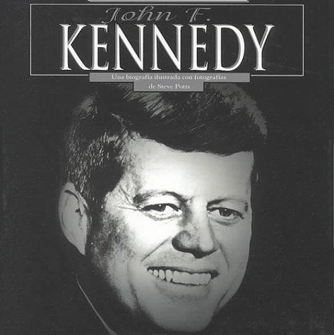 9781560658078: John F. Kennedy (Leer y Descubrir--Biografias Ilustradas Con Fotografias)