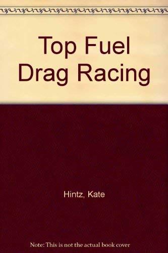 9781560659037: Top Fuel Drag Racing