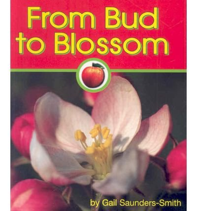 9781560659518: From Bud to Blossom (Apples)