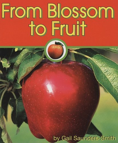 9781560659525: From Blossom to Fruit (Apples)