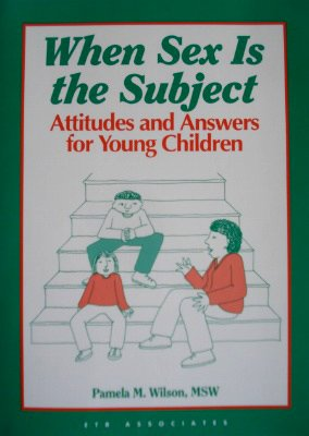 9781560710646: When Sex Is the Subject: Attitudes and Answers for Young Children (Critical Issues Series)
