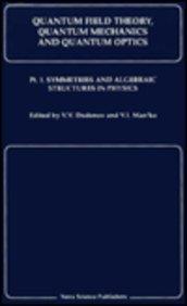 Quantum Field Theory, Quantum: Symmetries & Algebraic.: Dodonov, V V